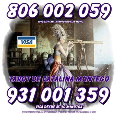 Oferta Tarot Visa Catalina Montego 5 10 min. Tarot 806 barato