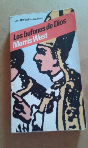 NOVELA LOS BUFONES DE DIOS DE MORRIS WEST