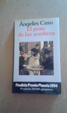 NOVELA EL PESO DE LAS SOMBRAS DE ANGELES CASO
