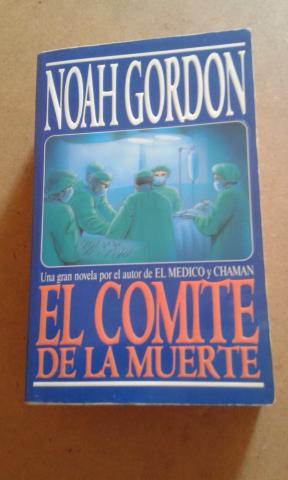 NOVELA EL COMITE DE LA MUERTE DE NOAH GORDON