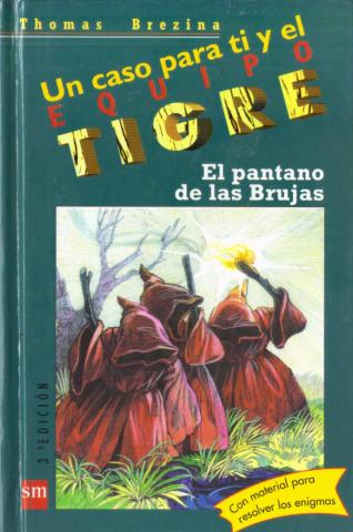 El pantano de las brujas (Thomas Brezina - Equipo Tigre)