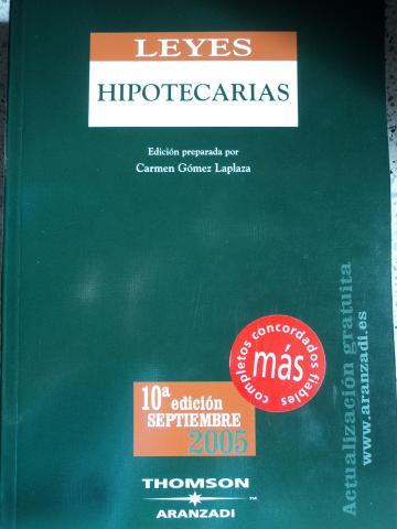LEYES HIPOTECARIAS. Editorial Aranzadi