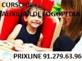 CURSO DE AUXILIAR DE LOGOPEDIA con practicas Tel: 912796396