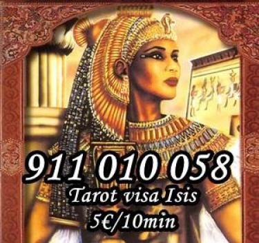Tarot barato Visa Isis. : 911 010 058. Desde 5 10min