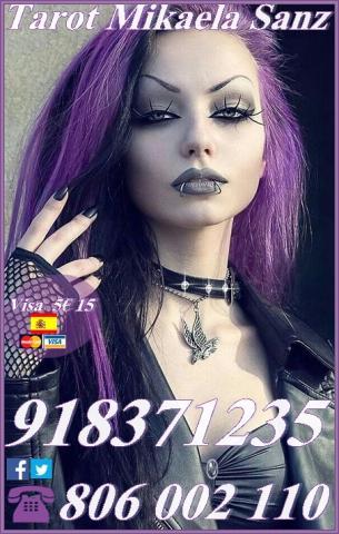 Tarot Mikaela Sanz 918 371 235 desde 5 15 mts, 8 20mts y 10 30
