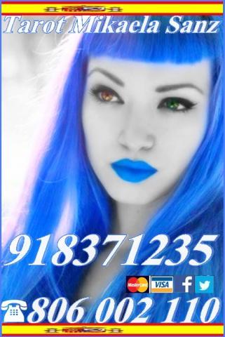 Tarot Mikaela Sanz 918 371 235 desde 4 15 mmtos. 9 30 mtos. de